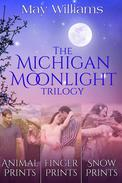 The Michigan Moonlight Trilogy