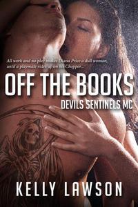 Off the Books: Devil's Sentinel MC
