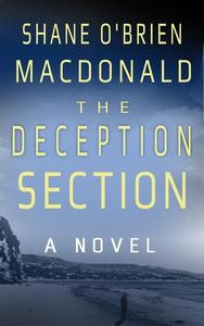 The Deception Section: A Novel