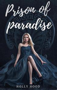 Prison of Paradise