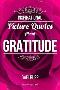 Gratitude Quotes: Inspirational Picture Quotes about Gratitude
