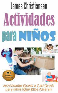 Actividades para Niños: Actividades Gratis o Casi Gratis para niños ¡Que Ellos Amaran!
