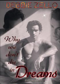 Why we don't Die in Dreams