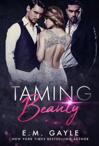 Taming Beauty