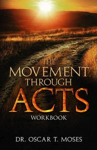 The Movement Through Acts