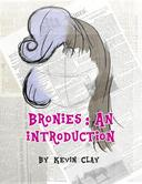 Bronies: An Introduction