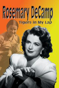 Rosemary DeCamp : Tigers in My Lap