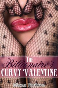 The Billionaire's Curvy Valentine