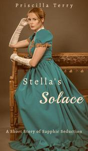 Stella's Solace: A Short Story of Sapphic Seduction