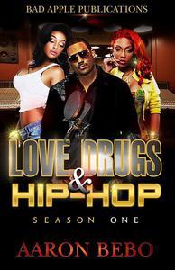 Love, Drugs, & Hip Hop