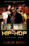 Love, Drugs, & Hip Hop
