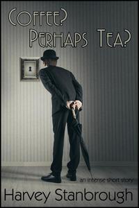 Coffee? Perhaps Tea?