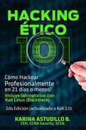 Hacking Ético 101 - Cómo hackear profesionalmente en 21 días o menos! 2da Edición