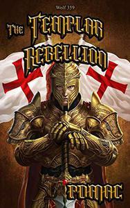Wolf 359: The Templar Rebellion