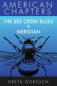 The Bee Creek Blues & Meridian