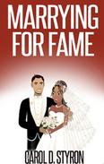 Marrying For Fame