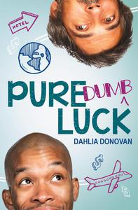 Pure Dumb Luck