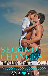 Second Chances (Traveling Hearts - Vol. 2)