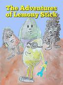 The Adventures of Lemony Stick