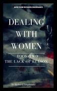 Dealing With Women The Lack of Reason