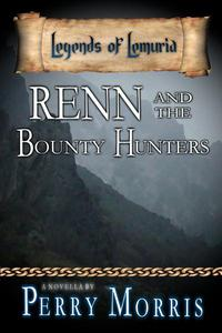 Renn And The Bounty Hunters