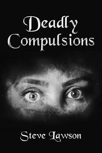 Deadly Compulsions