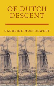 Of Dutch Descent