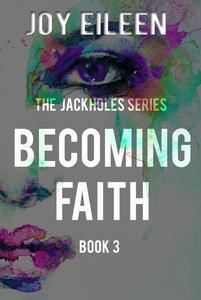 Becoming Faith