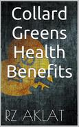 Collard Greens - Health Benefits