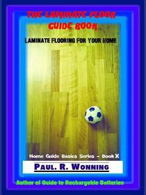 The Laminate Floor Guide Book