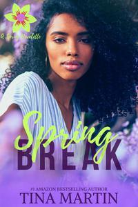 Spring Break: A Spring Novelette