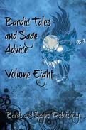 Bardic Tales and Sage Advice (Volume VIII)