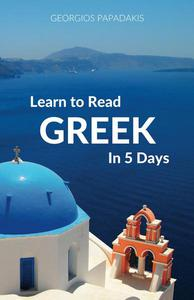 Learn to Read Greek in 5 Days