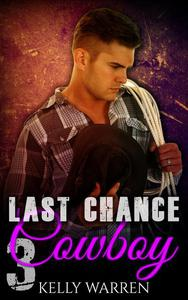 Last Chance Cowboy: 3