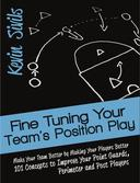 Fine Tuning Your Team's Position Play