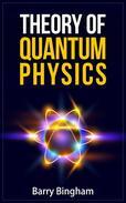 Theory of Quantum Physics