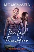 The Last True Hero