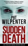 Sudden Death - A Medical Mystery Thriller Short Story