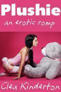 Plushie: An Erotic Romp