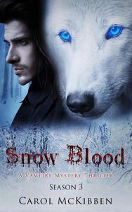 Snow Blood: Season 3