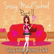 Sissy Maid School Part II