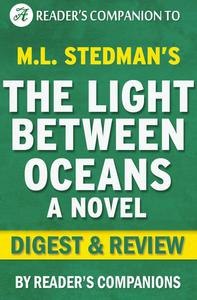 The Light  Between  Oceans by M.L. Stedman | Digest & Review