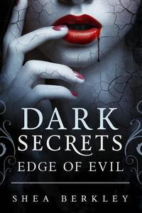 Dark Secrets: Edge of Evil