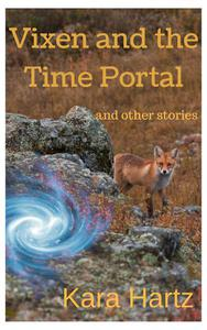 Vixen and the Time Portal: and other stories