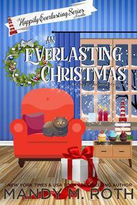 An Everlasting Christmas: A Happily Everlasting Series Novella