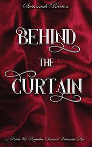 Behind the Curtain: A Pride and Prejudice Sensual Intimate Duo
