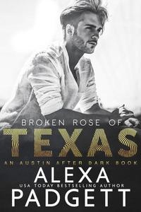 Broken Rose of Texas