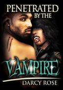 Penetrated By The Vampire