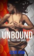 Unbound: The Trust that Binds 1