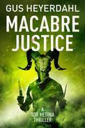 Macabre Justice